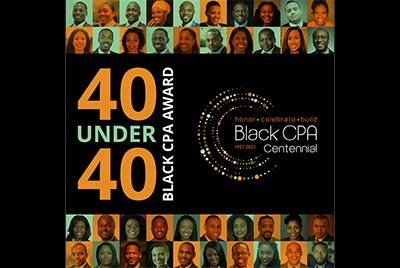 Black CPA Centennial's 40 Under 40 Black CPA Award Winners Named